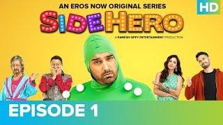 SIDEHERO Episode 1 | Kunaal Roy Kapur | An Eros Now Original Series | Watch All Episodes On Eros Now - EROSENTERTAINMENT