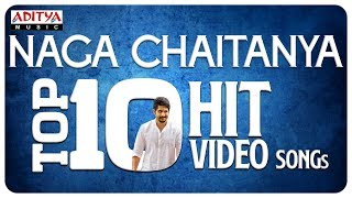Nagachaitanya Top10 Hit Video Songs LIVE || #AkkineniNagaChaitanya - ADITYAMUSIC