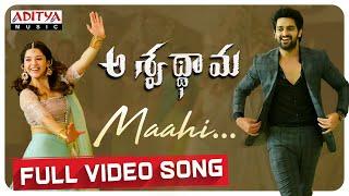 Maahi Full Video Song | Aswathama Movie | Naga Shaurya | Mehreen | Sricharan Pakala - ADITYAMUSIC