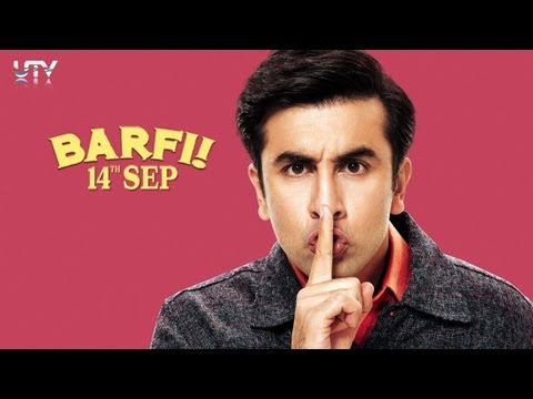 Barfi! - Official Trailer