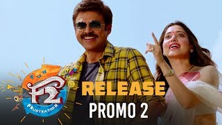 F2 Release Promo 2 - Venkatesh, Varun Tej, Tamannah, Mehreen | Anil Ravipudi | Dil Raju - DILRAJU