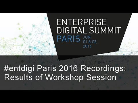 #EntDigi 2016: Workshop Session on Key Factors for Re-Inventing of the Digital Enterprise
