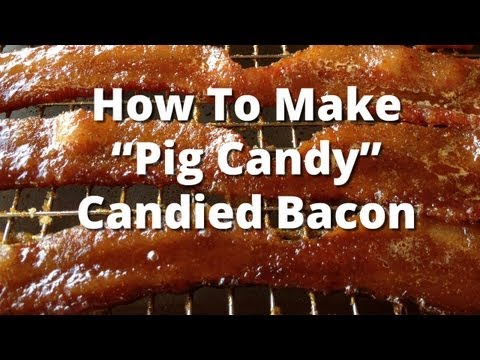Candied Bacon Recipe - How To Make Pig Candy