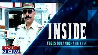 Yogi's Bulandshahr Test | Inside - TIMESNOWONLINE