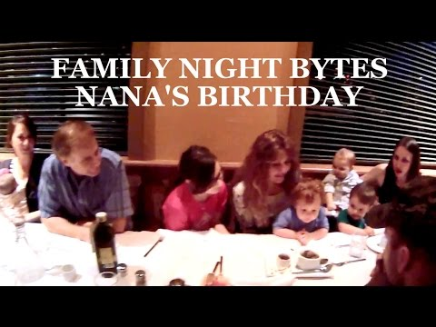 Family Night Bytes - Nana