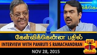Kelvikku Enna Bathil 28-11-2015 Interview With Panruti S. Ramachandran – Thanthi TV Show Kelvikkenna Bathil