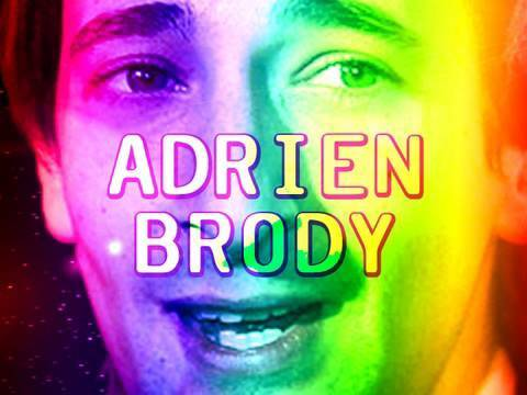 If only all our days were as great as Adrien Brodys