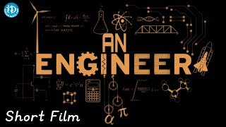 An Engineer - Inspirational Short Film 2018 || Directed By S.N.R - IDREAMMOVIES