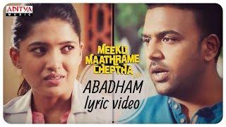 Meeku Maathrame Cheptha | Abadham Lyrical Video|Vijay Devarakonda| Tharun Bhascker|Vani Bhojan - ADITYAMUSIC