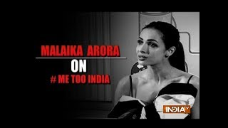 Malaika Arora on #MeToo Movement: Women should not be taken for granted - INDIATV