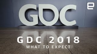 What to Expect from GDC 2018 - ENGADGET