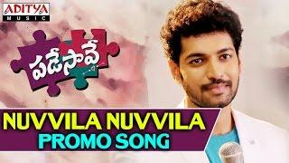Nuvvila Nuvvila Promo Video Song II Padesave Songs II Karthik Raju, Nithya Shetty, Sam - ADITYAMUSIC