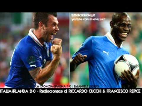 ITALIA-IRLANDA 2-0 - Radiocronaca di Riccardo Cucchi & Francesco Repice - EURO 2012 su Radiouno RAI