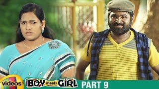 Boy Meets Girl Latest Telugu Full Movie HD | Siddharth | Kanika Tiwari | Nikitha Anil | Part 9 - MANGOVIDEOS