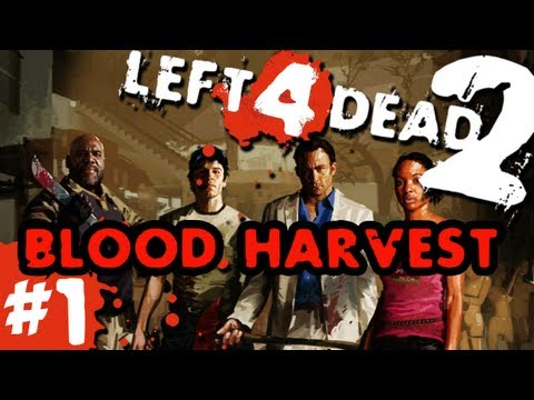 L4D2 zombies Blood Harvest Pt.1 with GUNNS and Bentley