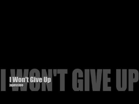 I Won't Give Up - Jayesslee (Jason Mraz)