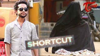 Short Cut | Latest Telugu Short Film | by Fareed - TELUGUONE