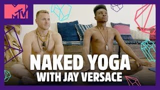 Trying Naked Yoga 🧘‍ w/ Spencer Pratt & Jay Versace | Spencer Pratt Will Heal You 🔮  | MTV - MTV