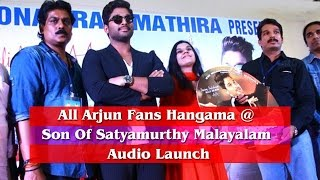 All Arjun Fans Hangama @ Son Of Satyamurthy Malayalam Audio Launch - IGTELUGU