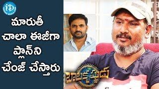 Pavan Mallela About How Director Maruthi Changes His Plans || #Balakrishnudu || Talking Movies - IDREAMMOVIES