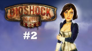 Bioshock Infinite Let's Play No Commentary | #2 - False Shepard