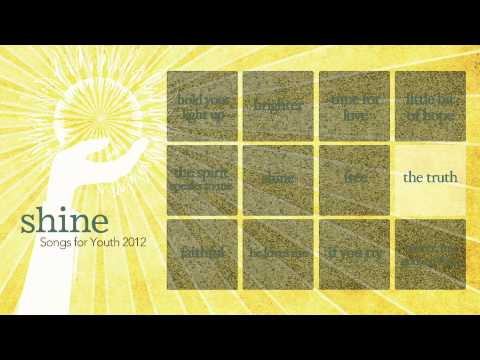 Shine: Interactive Listening Video - Songs for Youth 2012