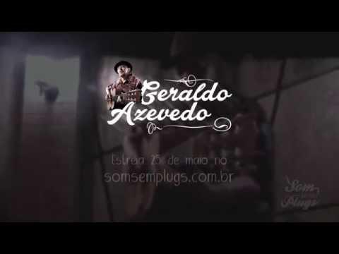 TEASER – Geraldo Azevedo