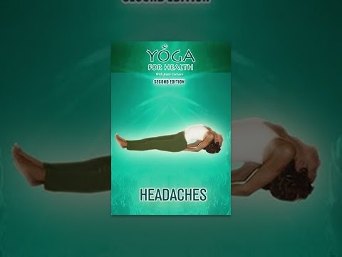 Yoga For the Health Revised & Enhanced: Headaches