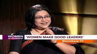 Women In Leadership- Women Make Good Leaders: Roopa Kudva - BLOOMBERGUTV