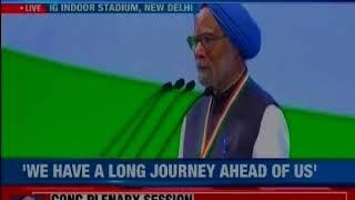 Former PM Manmohan Singh addresses plenary session; targets PM Modi - NEWSXLIVE