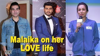 Malaika on her LOVE life, find out - IANSINDIA
