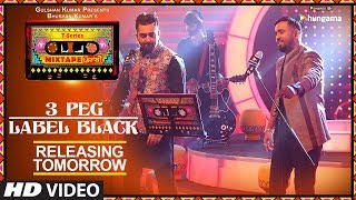 T-Series Mixtape Punjabi: 3 Peg/Label Black Song | Releasing►Tomorrow | Sharry Mann | Gupz Sehra - TSERIES