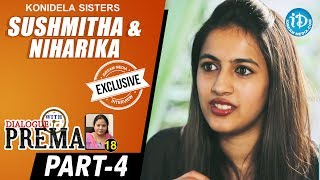 Konidela Sisters Sushmitha & Niharika Interview Part #4 | Dialogue With Prema | Celebration Of Life - IDREAMMOVIES