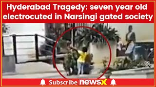 Electrocution Case: Boy dies of electric shock at PBEL city during play in Narsingi gated society - NEWSXLIVE