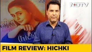 कमजोरी को ताकत बनाने का नाम है फिल्म 'हिचकी' - NDTVINDIA
