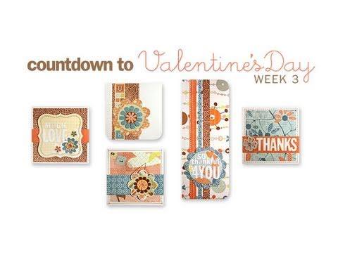 Countdown to Valentine's Day - Week 3