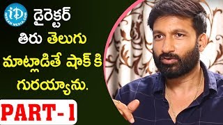 Actor Gopichand About Director Thiru | #Chanakya | Talking Movies With iDream - IDREAMMOVIES