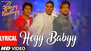 Lyrical: Heyy Babyy (Title Song) | Akshay Kumar, Fardeen Khan, Riteish Deshmukh - TSERIES