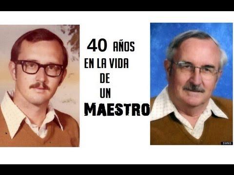 Paso del tiempo en un Maestro 40 Años en imagenes