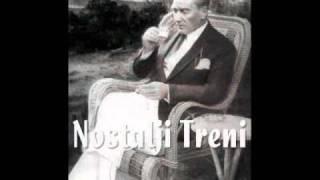 Atatürk'ün sevdiği şarkılar 10