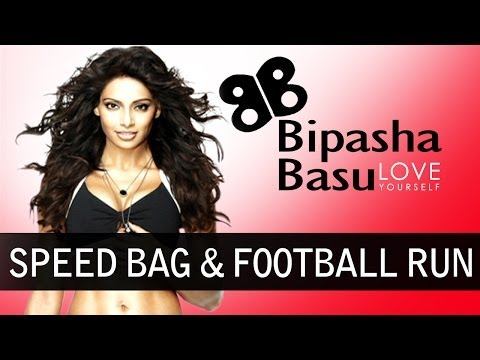 Bipasha Basu - Love Yourself - Exercise - Speed Bag & Football Run