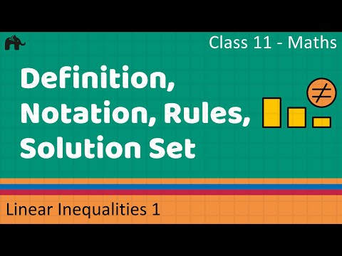 Maths Inequalities Part 1 (Definition, Notation, Rules, Solution Set)  Mathematics CBSE Class X1