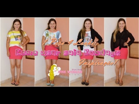 1 peça 4 Looks: Como Usar Saia Bandage | Pink Woman Fashion