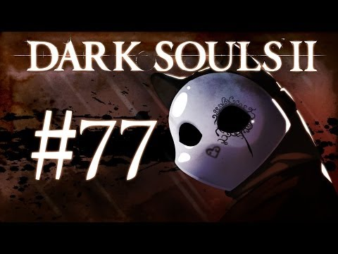 Dark Souls 2 Gameplay Walkthrough w/ SSoHPKC Part 77 - Double Dragonrider Boss Fight