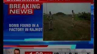 Gujarat: A bomb has been found in Metoda Village of Rajkot district - NEWSXLIVE