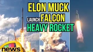 SpaceX launches its powerful Falcon Heavy Rocket for the first time Towards Mars | MangoNews - MANGONEWS