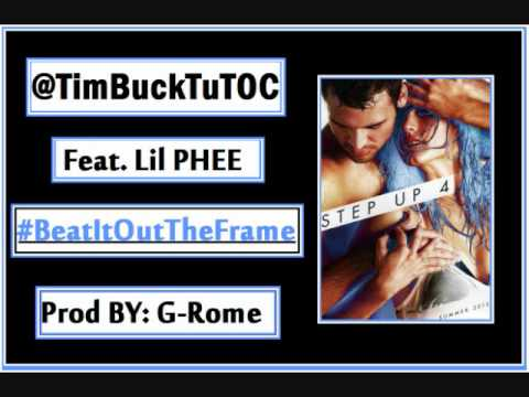 Step Up 4 Movie SoundTrack -TimBuckTu- Beat It Out The Frame Feat. Lil PHEE