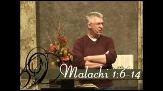 Malachi 1:6-14 (God Confronts the Priests)