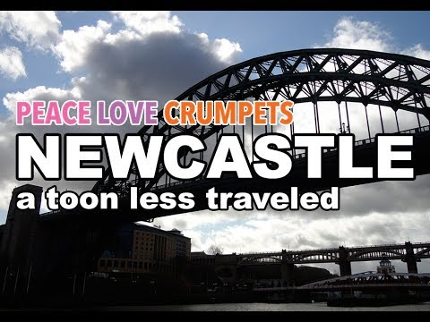 A Toon Less Travelled: Newcastle upon Tyne