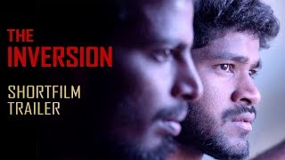 The Inversion Telugu ShortFilm Trailer | Balasubramanyam Sopeti | Vasu Gorle | We The Team - YOUTUBE